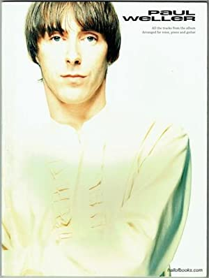 Paul Weller: Arranged For Voice, Piano And Guitar