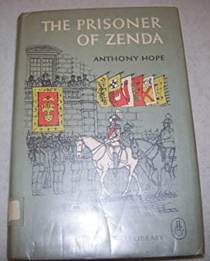 The Prisoner of Zenda (The Looking Glass: Hope, Anthony