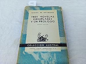 Tres novelas ejemplares y un prólogo: Unamuno, Miguel de.