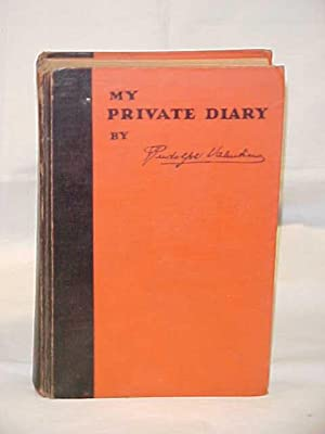 My Private Diary: Valentino, Rudolph