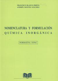 Nomenclatura y formulación química inorgánica normativa iupac: vv.aa.