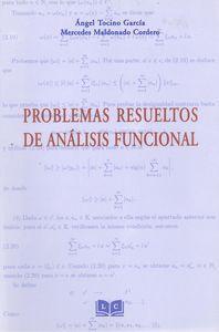 Problemas resueltos de análisis funcional: vv.aa.