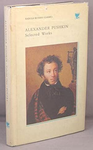 Selected Works: Volume One [only] Poetry.: Pushkin, Alexander