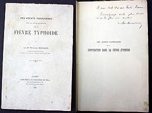 Des Agents Pathogenes dans la Fievre Typhoide: Michon, Marius, Dr.: