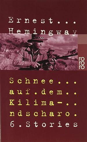 Schnee auf dem Kilimandscharo,: Hemingway, Ernest: