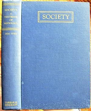 Society: A Textbook of Sociology: Maciver, R.M.