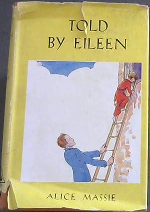 Told By Eileen: Massie, Alice