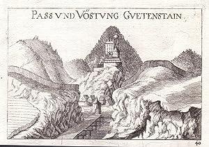 """Pass und Vöstung Guetenstain"""" - Burg Gutenstein Ansicht Österreich Kupferstich antique print: ..."""