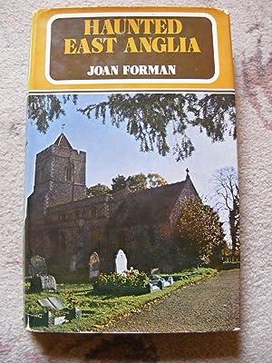 Haunted East Anglia: Joan Forman