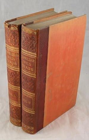 Familiar Wild Birds (four volumes in two): W. Swaysland