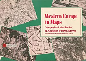 Western Europe in Maps. Topographical Map Studies.: Knowles, R. und