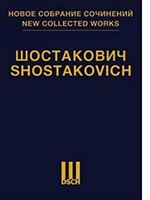 "New collected works of Dmitri Shostakovich. Vol. 73-74. ""The Song of the Forests"". Oratorio. Op. ..."