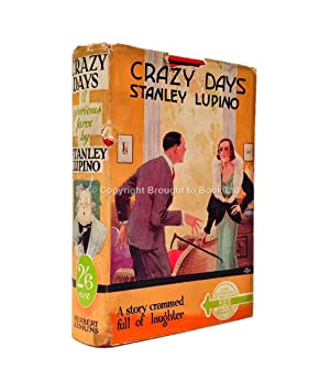 Crazy Days: Stanley Lupino