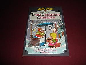 Cuentos de Hans Christian Andersem. La pequeña: Hans Christian Andersen
