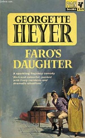 FARO'S DAUGHTER: HEYER Georgette