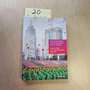 The Kunming Project: Urban Development in China - A Dialogue: Fingerhuth, Carl and Ernst Joos: