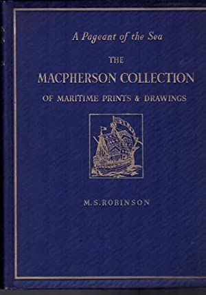 The MacPherson Collection of Maritime Prints and: M. S. Robinson