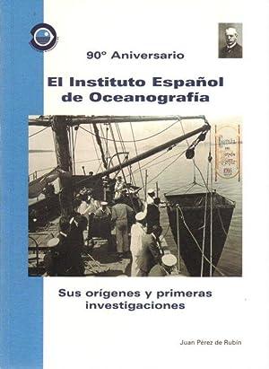 El instituto español de oceanografía. Sus orígenes: Pérez de Rubín,