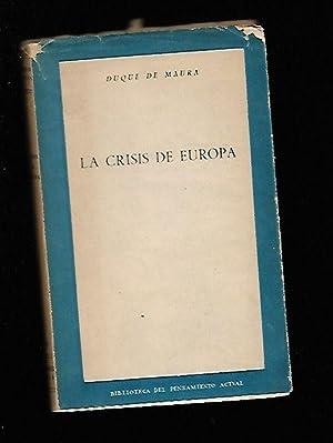 CRISIS DE EUROPA - LA: DUQUE DE MAURA