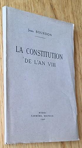 La Constitution de l'An VIII: Bourdon (Jean)