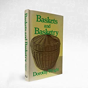 Baskets and Basketry: Dorothy Wright
