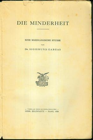 Die Minderheit. Eine soziologische Studie.: GARGAS, Sigismund [Zygmund]: