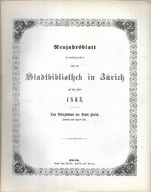 Das Münzkabinet der Stadt Zürich. Zweites und letztes Heft. (= Neujahrsblatt herausgegeben von der ...