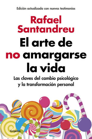 EL ARTE DE NO AMARGARSE LA VIDA: SANTANDREU, RAFAEL
