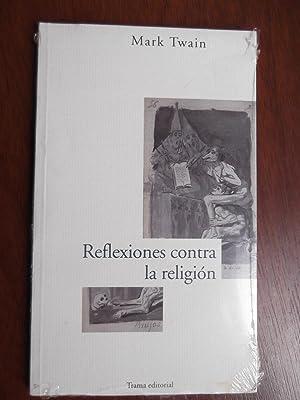 Reflexiones Contra La Religión: Mark Twain