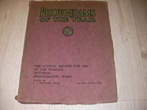 PHOTOGRAMS OF THE YEAR 1927- THE ANNUAL REVIEW FOR 1928 OF THE WORLD'S PICTORIAL PHOTOGRAPHIC ...