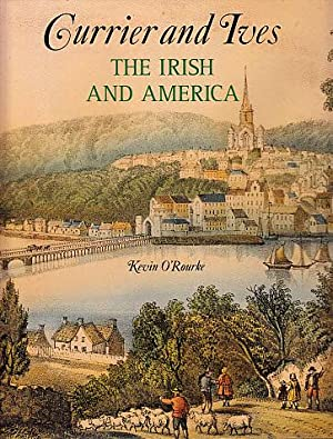 Currier and Ives: The Irish and America: Currier and Ives;