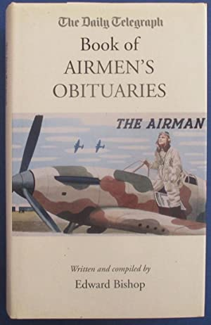 Daily Telegraph Book of Airmen's Obituaries, The