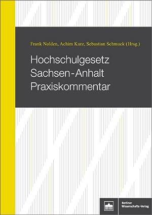 Hochschulgesetz Sachsen-Anhalt Praxiskommentar: Frank Nolden