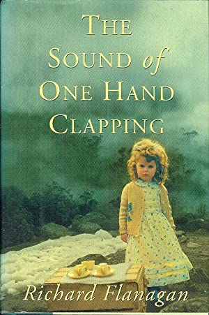 The Sound of One Hand Clapping: Richard Flanagan