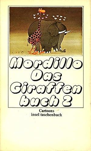 Das Giraffenbuch 2 (Cartoons): Mordillo, Guillermo: