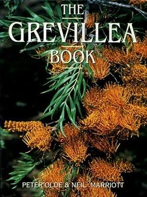 The Grevillea Book, Volume Three : Species: Olde, Peter; Marriott,