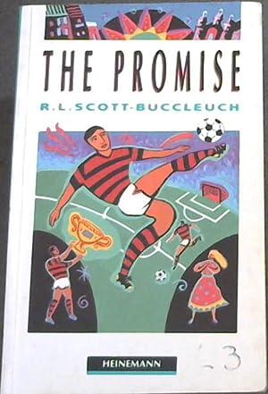 The Promise: Scott-Buccleuch, R.L.