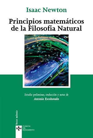 Principios matemáticos de la filosofía natural: Newton, Isaac