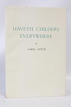 Haveth childers everywhere: JOYCE James