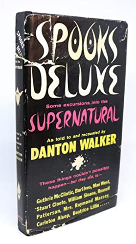 Spooks Deluxe. Some Excursions Into the Supernatural
