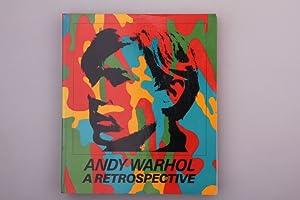 A RETROSPECTIVE.: Warhol, Andy; [Hrsg.]: