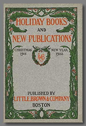 HOLIDAY BOOKS AND NEW PUBLICATIONS CHRISTMAS 1901 NEW YEAR 1902