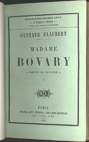 MADAME BOVARY M?URS DE PROVINCE: Flaubert, Gustave