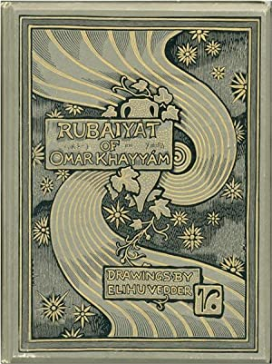 RUBAIYAT OF OMAR KHAYYAM THE ASTRONOMER-POET OF PERSIA RENDERED INTO ENGLISH VERSE BY EDWARD FITZ...