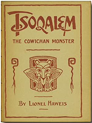 TSOQALEM A WEIRD INDIAN TALE OF THE COWICHAN MONSTER A BALLAD