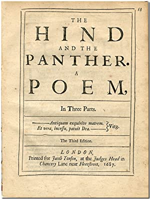 THE HIND AND THE PANTHER. A POEM, IN THREE PARTS