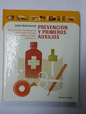 Guia practica de prevencion y primeros auxilios: Circulo De Lectores