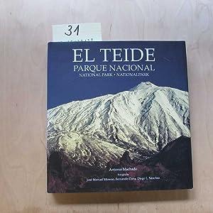 El Teide - Parque Nacional / National Park / Nationalpark (Dreisprachig): Machado, Antonio, Jose ...