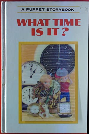 What Time Is It? A Puppet Storybook.: T. Izaea