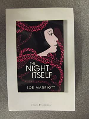 THE NIGHT ITSELF: ZOE MARRIOTT